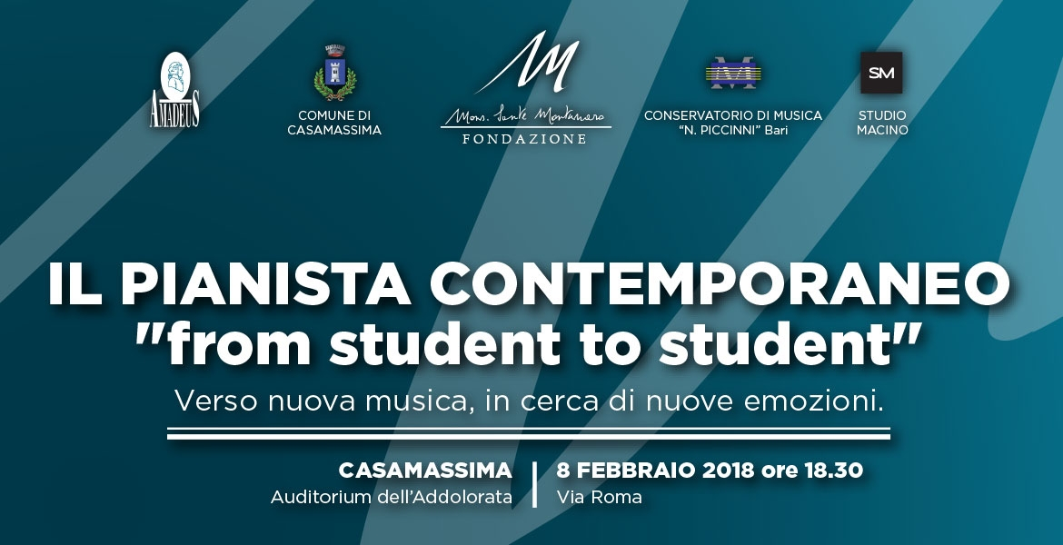 "IL PIANISTA CONTEMPORANEO ""from student to student"""